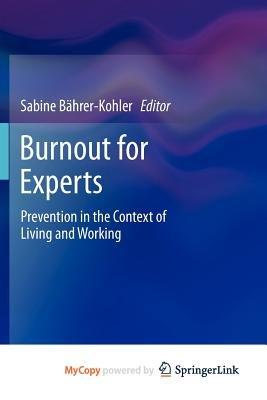Burnout for Experts (Paperback):