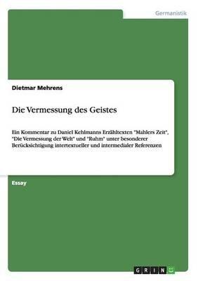 Die Vermessung Des Geistes (German, Paperback): Dietmar Mehrens