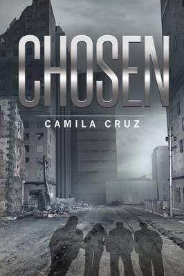 Chosen (Paperback): Camila Cruz