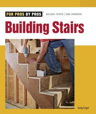 Building Stairs (Paperback): Andy Engel