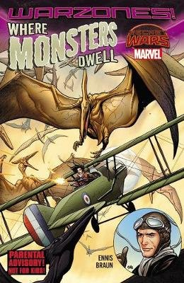 Where Monsters Dwell: The Phantom Eagle Flies The Savage Sky (Paperback): Garth Ennis