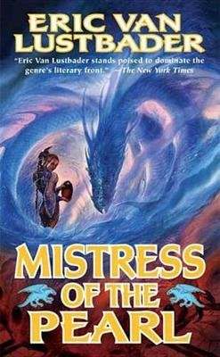 Mistress of the Pearl (Electronic book text): Eric Van Lustbader