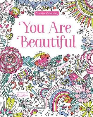 You are Beautiful (Paperback): Alice Xavier