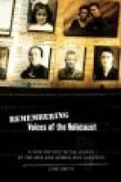 Remembering - Voices of the Holocaust - A New History in the Words of the Men and Women Who Survived (Hardcover, 1st Carroll &...
