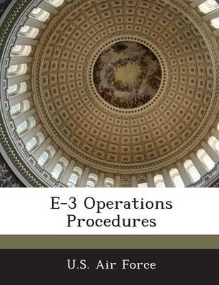 E-3 Operations Procedures (Paperback):