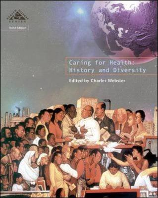 Caring for Health, Bk. 6 - History and Diversity (Paperback, 3rd Revised edition): Charles Webster