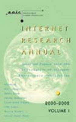 Internet Research Annual, v. 1 - Selected Papers from the Association of Internet Researchers Conferences 2000-2002 (Paperback,...