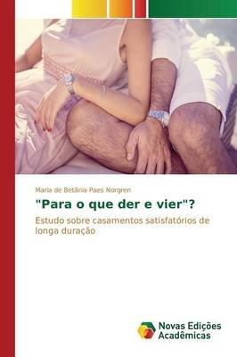 """Para O Que Der E Vier""? (Portuguese, Paperback): Paes Norgren Maria De Betania"