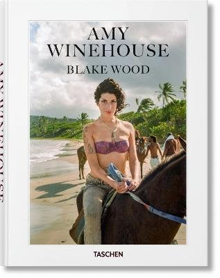 Amy Winehouse. Blake Wood (English, French, German, Hardcover): Nancy Jo Sales