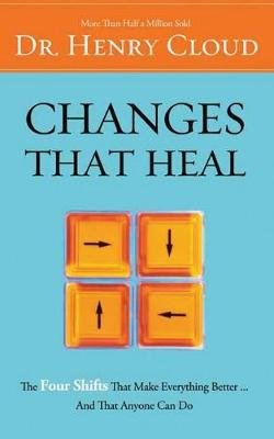 Changes That Heal - The Four Shifts That Make Everything Better...and That Anyone Can Do (Standard format, CD, Unabridged):...