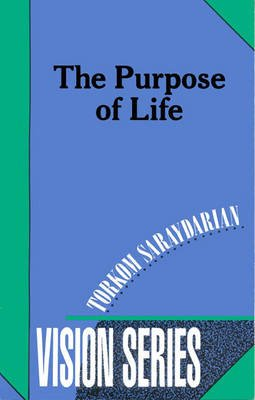 The Purpose of Life (Paperback): Torkom Saraydarian
