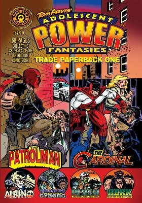 Adolescent Power Fantasies - Trade Paperback One (Paperback): Tom Arvis