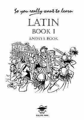 So You Really Want to Learn Latin Book I Answer Book (Paperback): N.R.R. Oulton