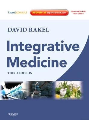 Integrative Medicine E-Book (Electronic book text, 3rd Revised ed.): David Rakel