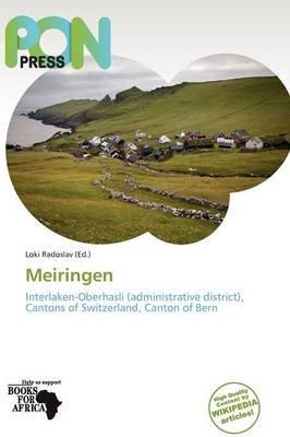 Meiringen (Paperback): Loki Radoslav, Radoslav Loki