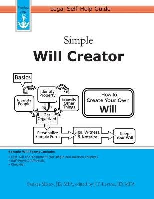Simple Will Creator - Legal Self-Help Guide (Paperback): J T Levine