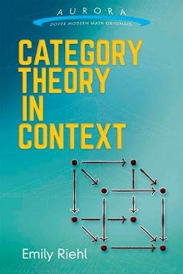 Category Theory in Context (Paperback): Emily Riehl