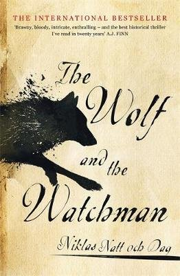 The Wolf and the Watchman (Paperback):