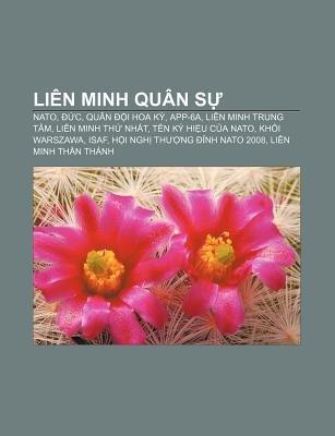Lien Minh Quan S - NATO, C, Quan I Hoa K, App-6a, Lien Minh Trung Tam, Lien Minh Th NH T, Ten KY Hi U C a NATO, Kh I Warszawa,...