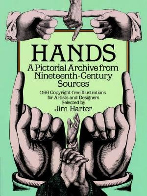 """Hands - A Pictorial Archive from Nineteenth-Century Sources (Electronic book text): Jim """" """"Harter"""