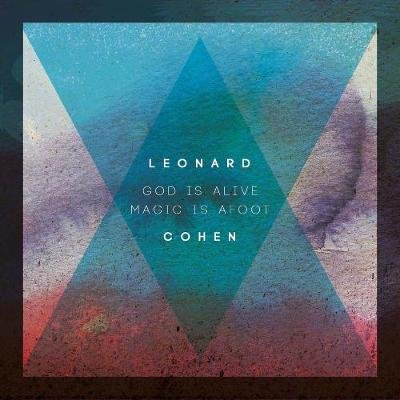 God Is Alive Magic Is Afoot (Hardcover, 2nd edition): Leonard Cohen