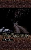 The Runaway (Paperback): W. Max Anderson