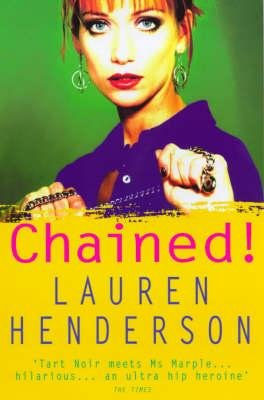 Chained! (Paperback, New edition): Lauren Henderson