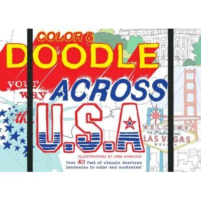 Color & Doodle Your Way Across the USA (Hardcover): John Woodcock