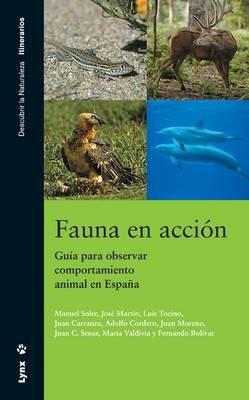 Fauna En Accion (Spanish, Paperback): Manuel Soler, Jose Martin, Luis Tocino