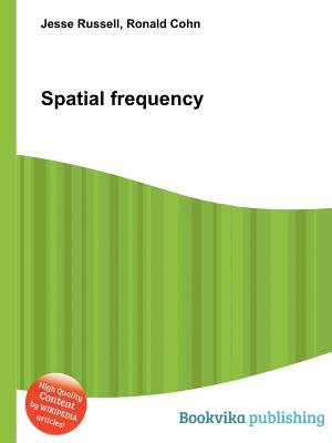 Spatial Frequency (Paperback): Jesse Russell, Ronald Cohn
