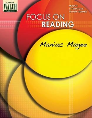 Focus on Reading - Maniac Magee (Paperback): Walch Publishing