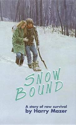 Snow Bound (Electronic book text): Harry Mazer