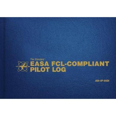 The Standard EASA FCL-Compliant Pilot Log - ASA-SP-EASA (Hardcover): Asa Staff
