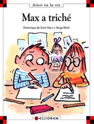Max a Triche (15) (French, Hardcover): Saint-Mars, Dominique de
