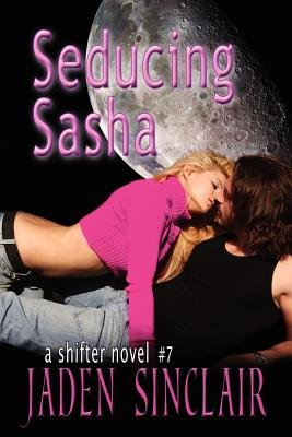 Seducing Sasha (Paperback): Jaden Sinclair