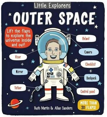 Little Explorers: Outer Space (Board book): Ruth Martin