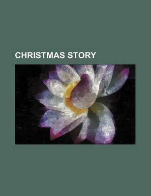 Christmas Story (Paperback): Anonymous, Books Group