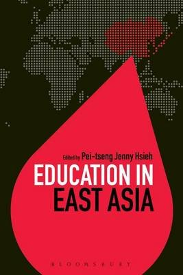 Education in East Asia (Electronic book text): Pei-Tseng Jenny Hsieh
