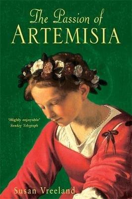 The Passion of Artemisia (Paperback, New Ed): Susan Vreeland