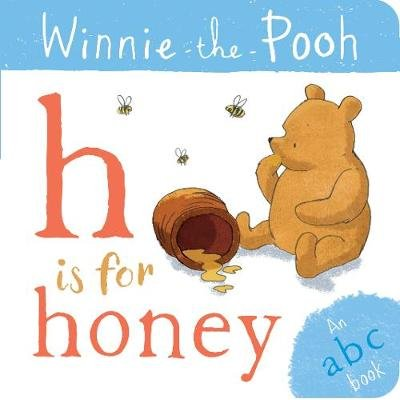 Winnie-The-Pooh: H Is For Honey (An ABC Book) (Board book): Egmont Publishing UK