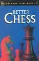 Teach Yourself Better Chess (Paperback): William Hartston