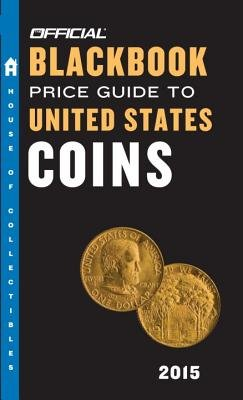 The Official Blackbook Price Guide To United States Coins 2015,53rd Edition (Paperback, 53rd Revised edition): Tom Hudgeons