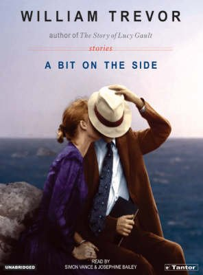 A Bit on the Side - Stories (Standard format, CD, Library ed): William Trevor