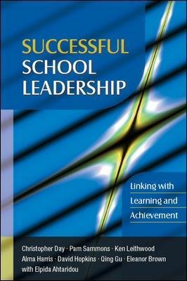 Successful School Leadership: Linking with Learning and Achievement - Linking with Learning (Paperback): Christopher Day, Pam...