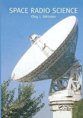 Space Radio Science (Hardcover): O.I Yakovlev