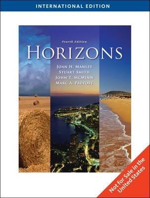 Horizons (Paperback, International ed of 4th revised ed): Joan B. Manley, John McMinn, Stuart Smith