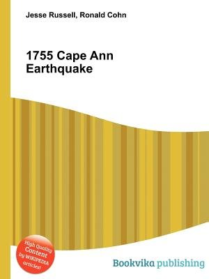 1755 Cape Ann Earthquake (Paperback): Jesse Russell, Ronald Cohn