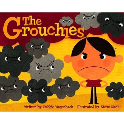 The Grouchies (Hardcover): Debbie Wagenbach