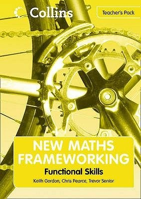 New Maths Frameworking - Functional Skills Teacher's Pack (Spiral bound, 2nd Revised edition): Trevor Senior, Keith...