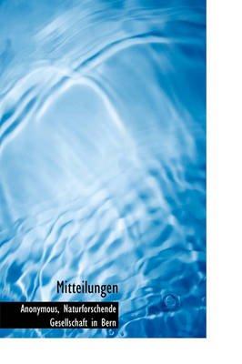 Mitteilungen (English, German, Hardcover): Anonymous